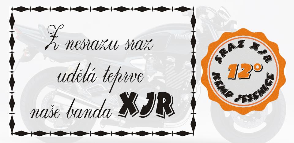 12. sraz XJR, Kemp Jesenice